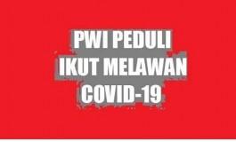 Turut Mencegah Covid19, PWI Peduli Pusat Distribusikan Bantuan,